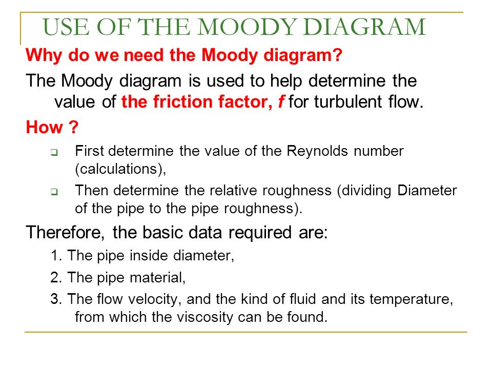Flow in pipes applications heating cooling fluid distributions use of the moody diagram ccuart Gallery