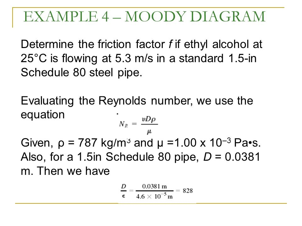 Flow in pipes applications heating cooling fluid distributions example 4 moody diagram ccuart Gallery