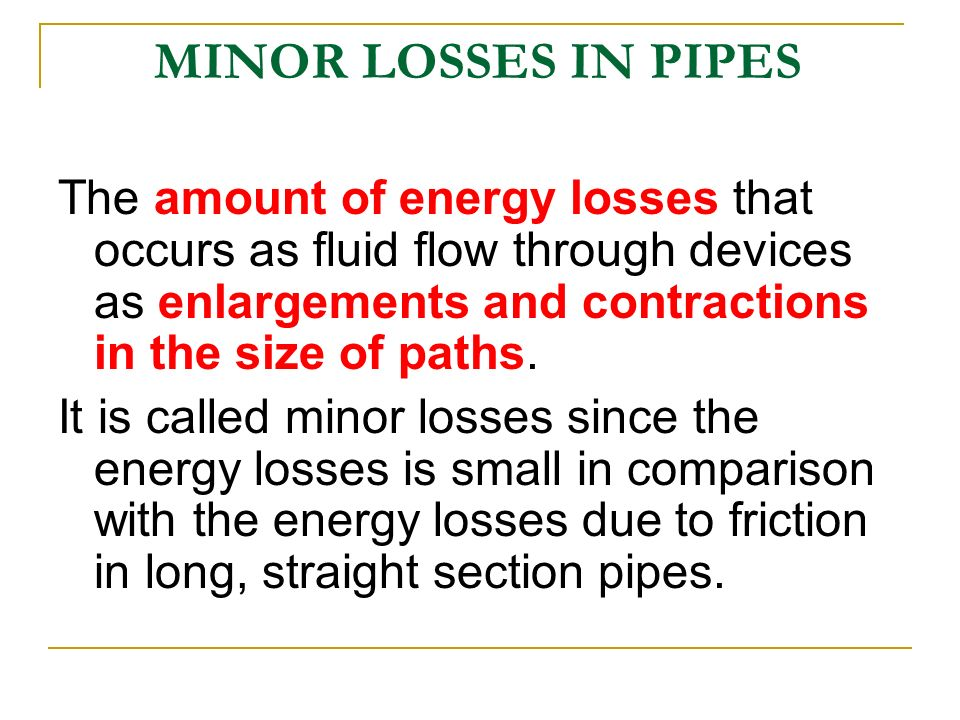 energy losses in pipes Energy losses in pipes india tvet civil engineering equipment manufacturers and exporters.