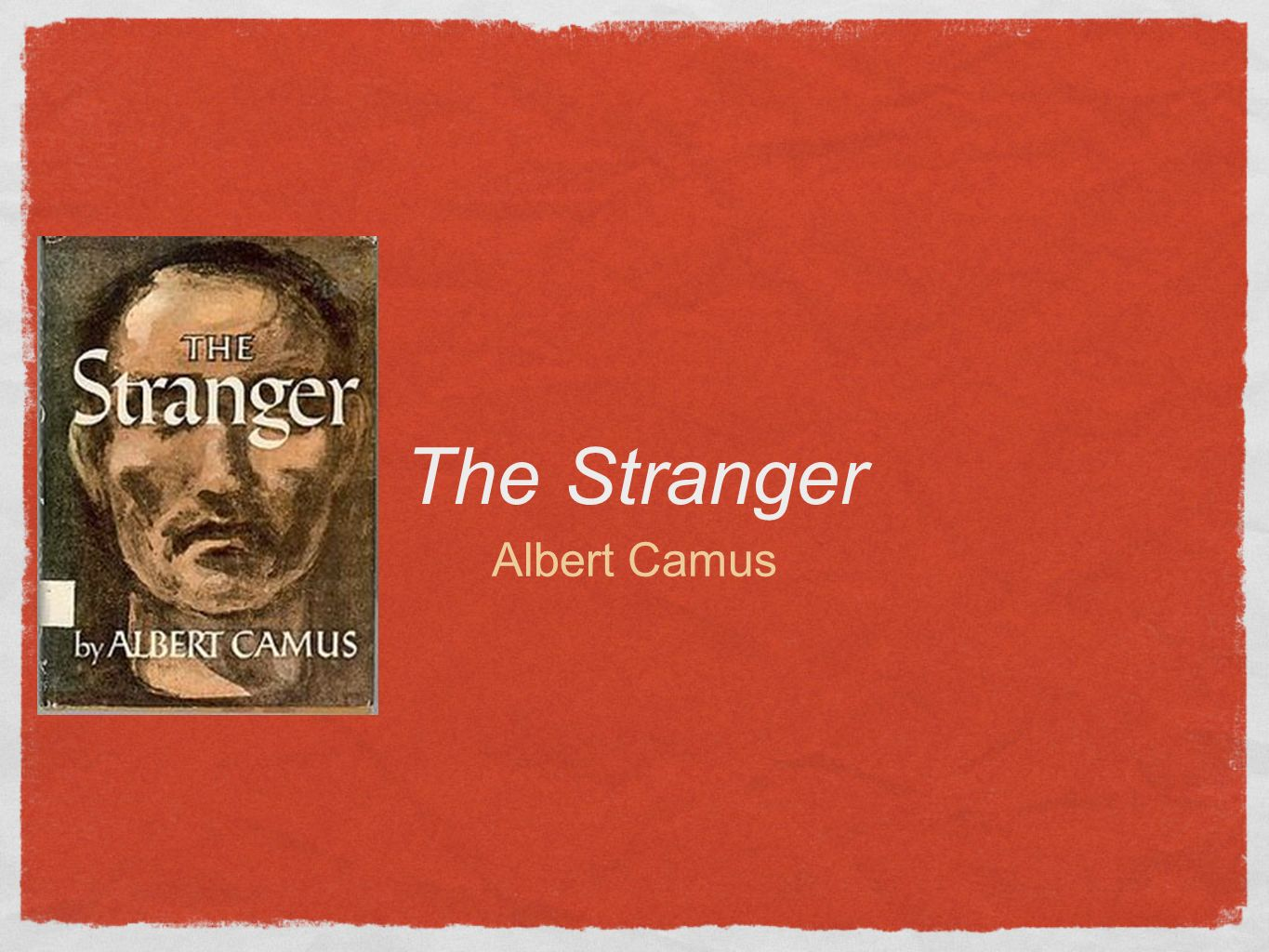 essay on the stranger by albert camus The stranger who had faith in the book to agree to its publication my four anonymous reviews editors at the journal of camus studies the project would have been lostpreface these essays before you are written by some of the world's leading authorities on the works and philosophy of albert camus.