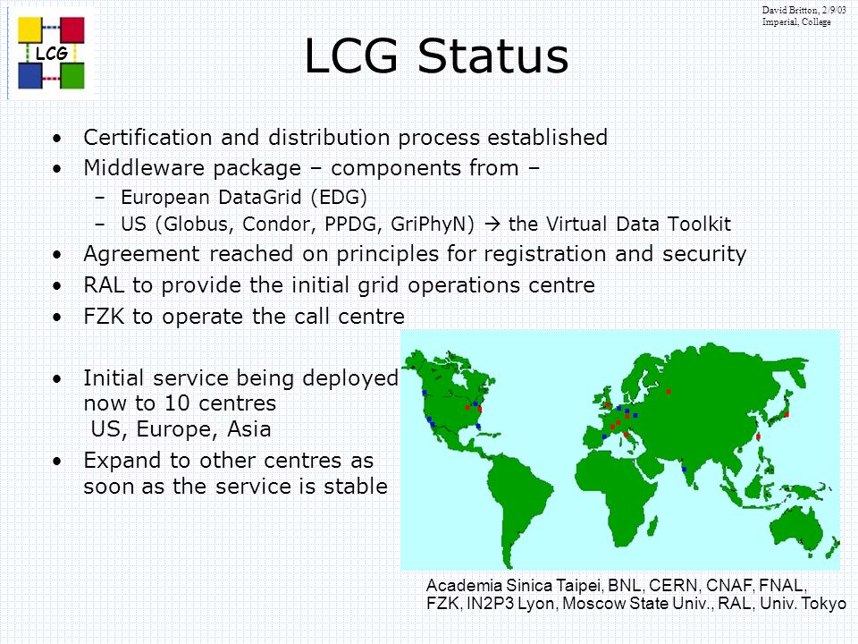 LCG Status Certification and distribution process established