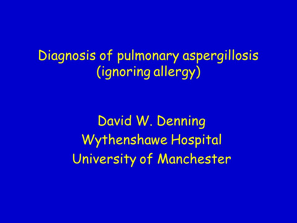 Diagnosis of pulmonary aspergillosis (ignoring allergy)