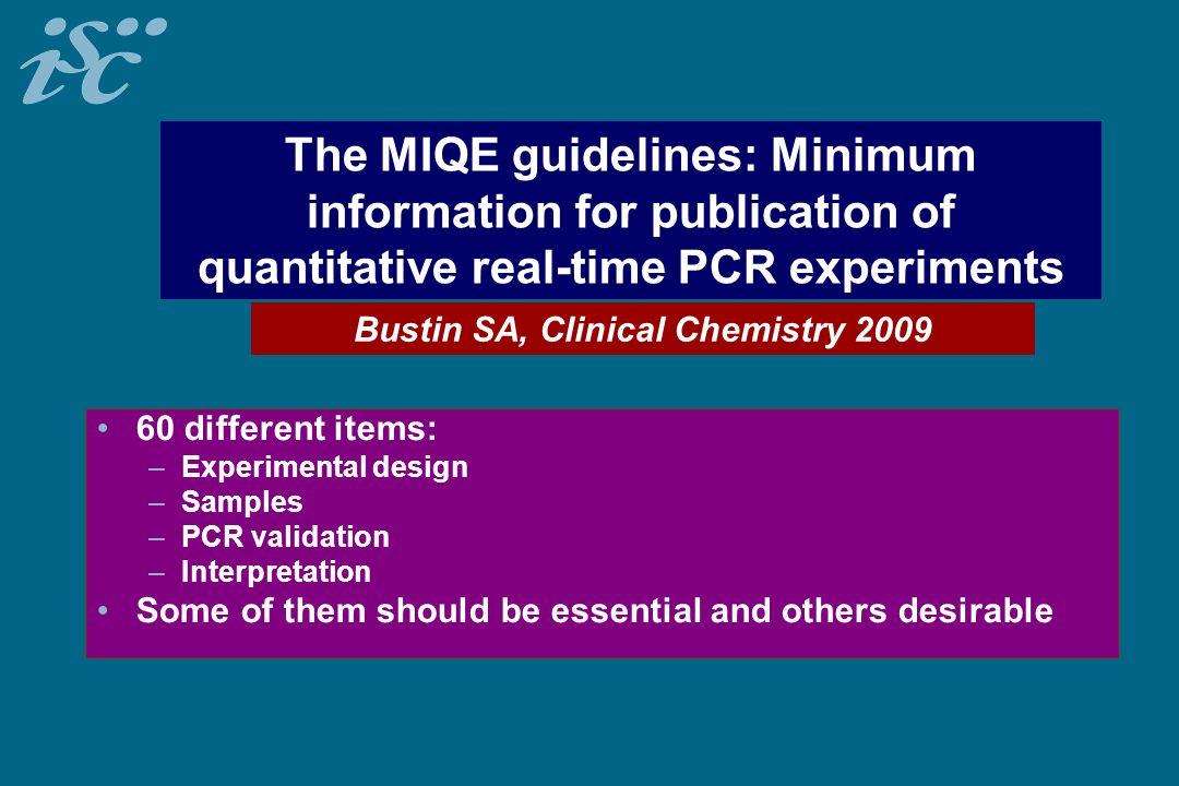 Bustin SA, Clinical Chemistry 2009