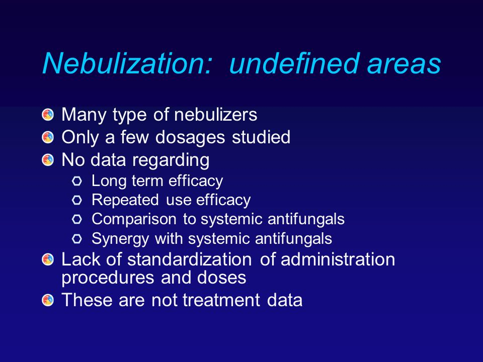 Nebulization: undefined areas