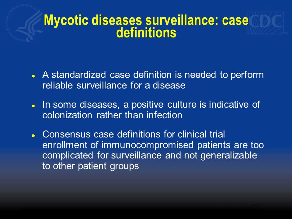 Mycotic diseases surveillance: case definitions
