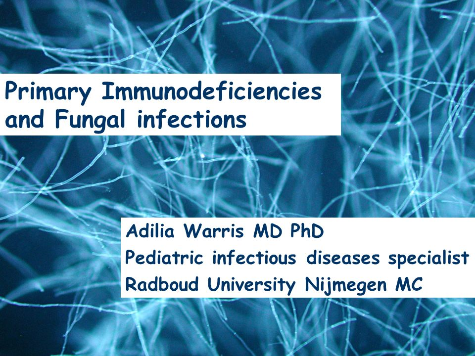 Primary Immunodeficiencies and Fungal infections