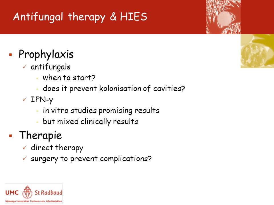 Antifungal therapy & HIES