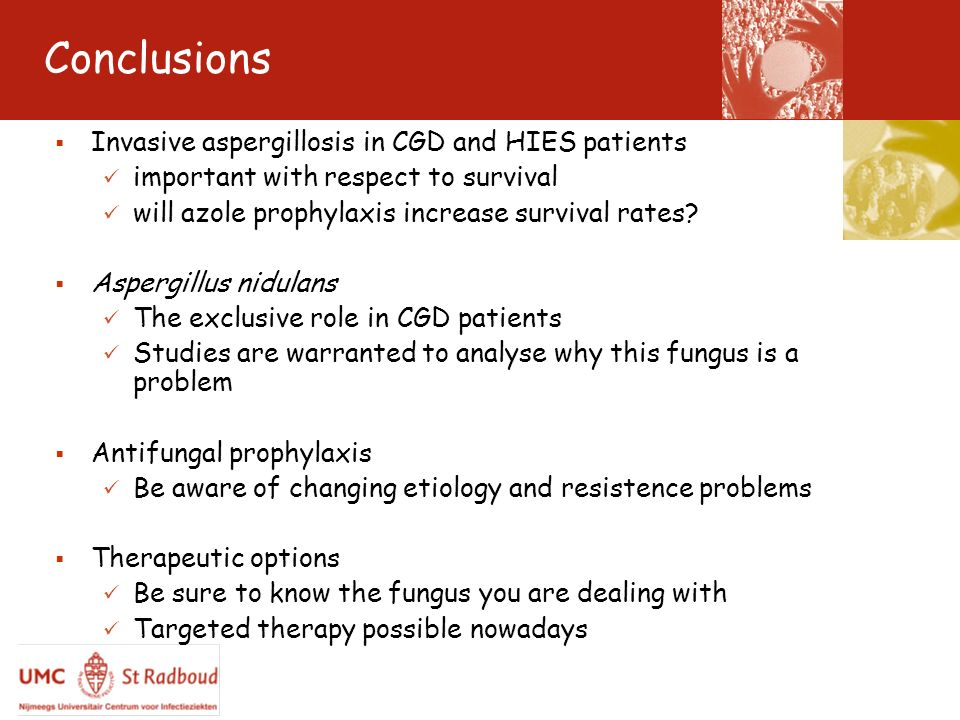 Conclusions Invasive aspergillosis in CGD and HIES patients