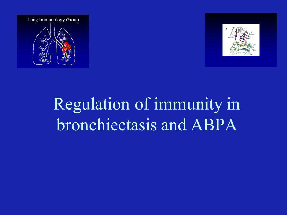 Regulation of immunity in bronchiectasis and ABPA