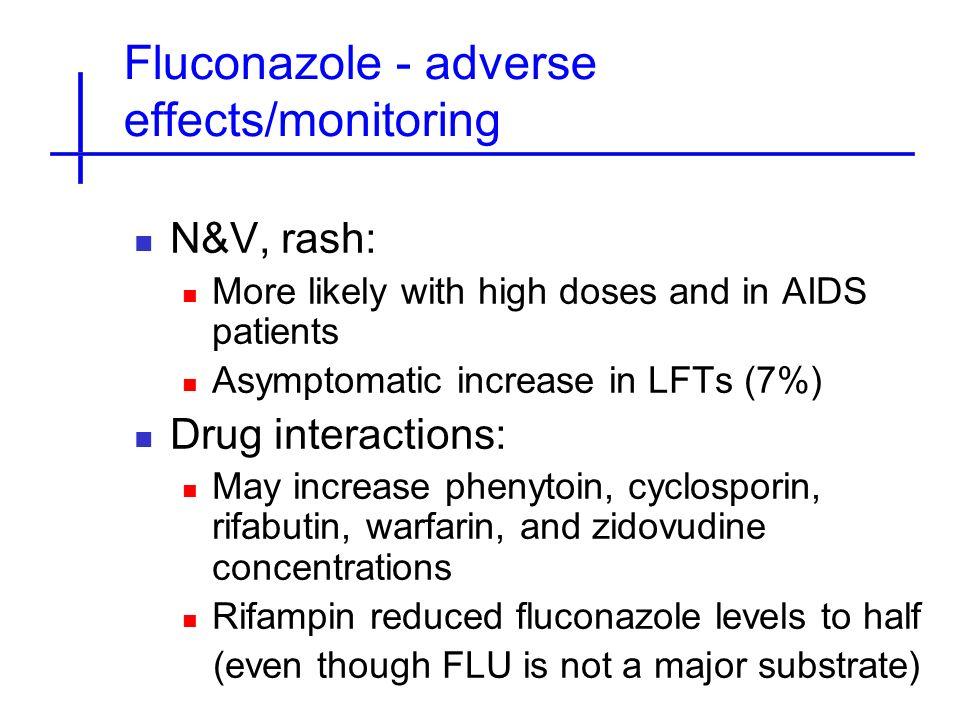 Fluconazole - adverse effects/monitoring