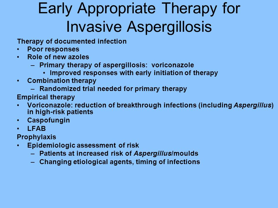 Early Appropriate Therapy for Invasive Aspergillosis
