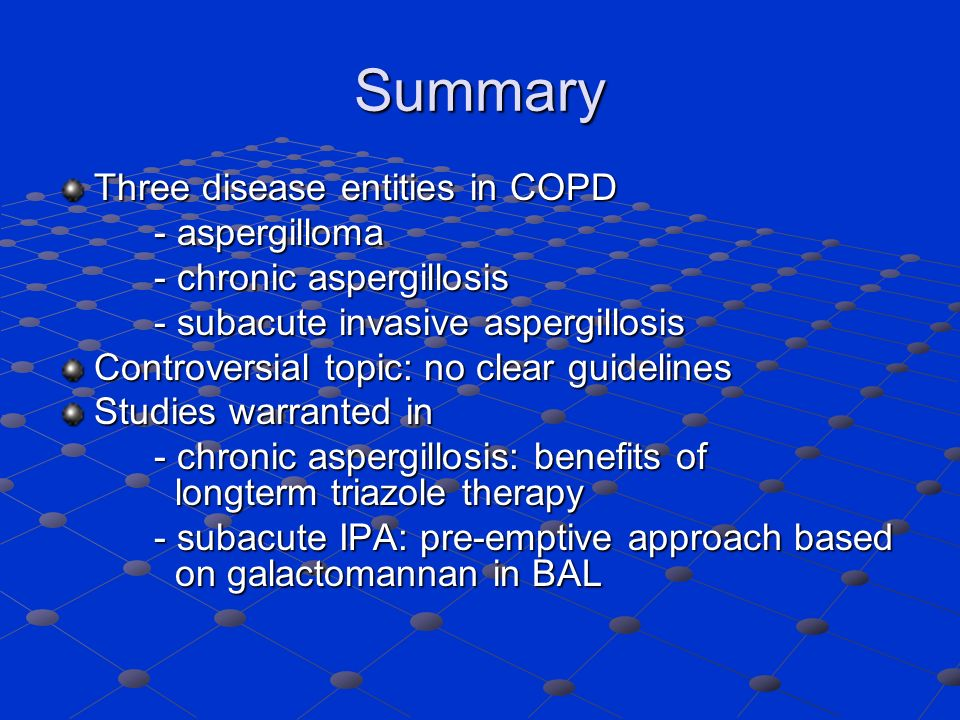 Summary Three disease entities in COPD - aspergilloma
