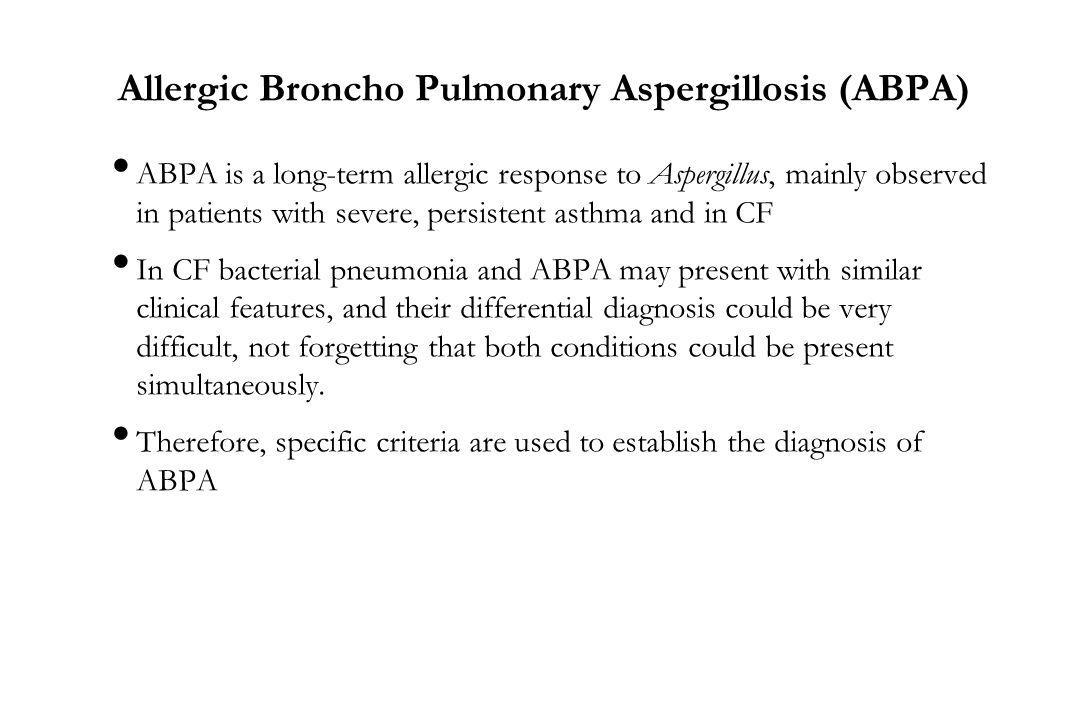 Allergic Broncho Pulmonary Aspergillosis (ABPA)