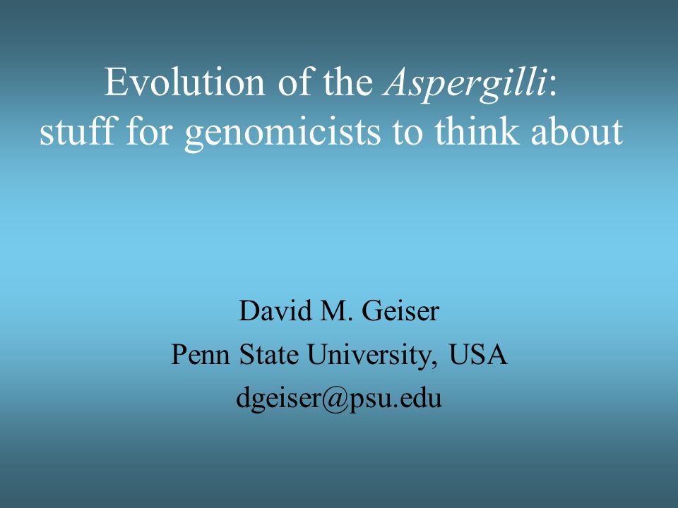 Evolution of the Aspergilli: stuff for genomicists to think about