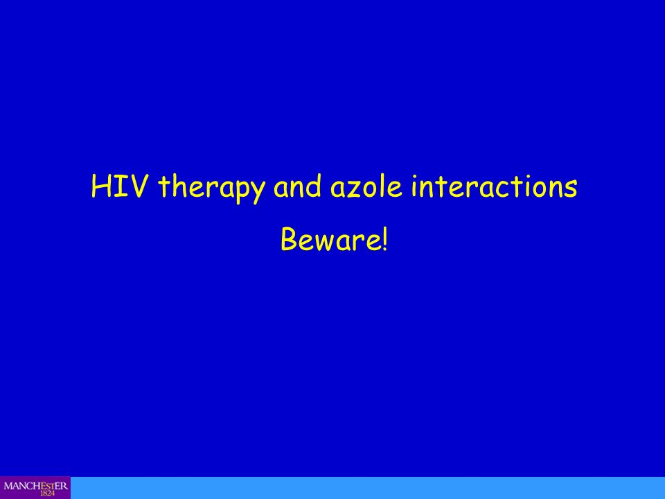 HIV therapy and azole interactions