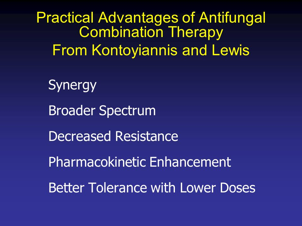 Practical Advantages of Antifungal Combination Therapy