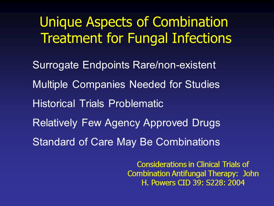 Unique Aspects of Combination Treatment for Fungal Infections