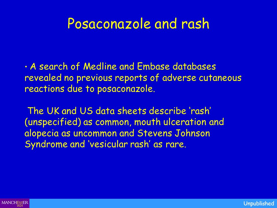 Posaconazole and rash