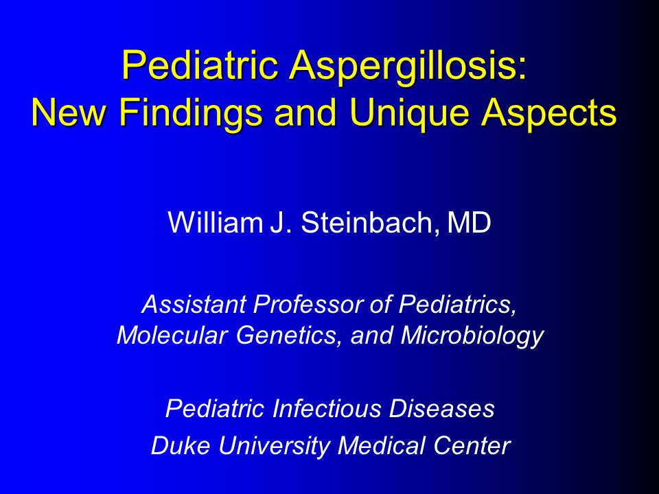 Pediatric Aspergillosis: New Findings and Unique Aspects