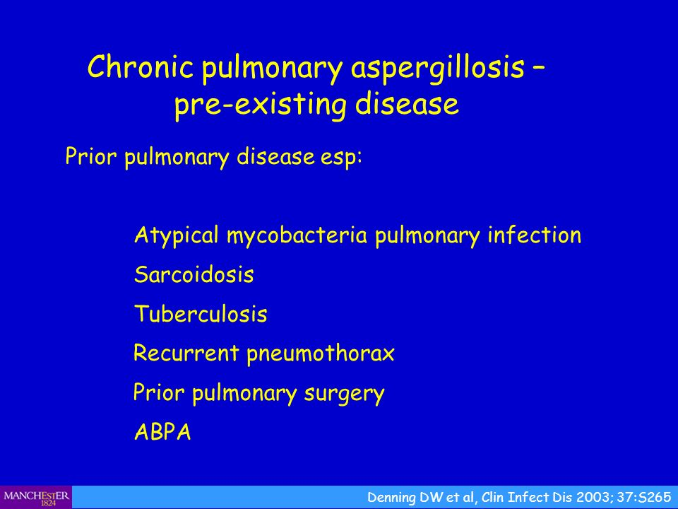Chronic pulmonary aspergillosis – pre-existing disease