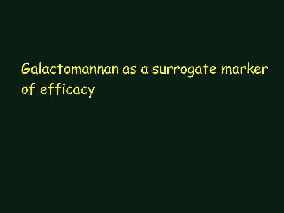 Galactomannan as a surrogate marker