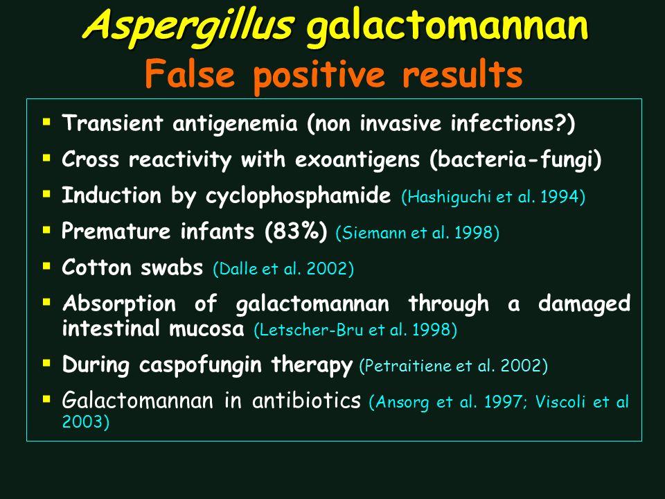Aspergillus galactomannan False positive results