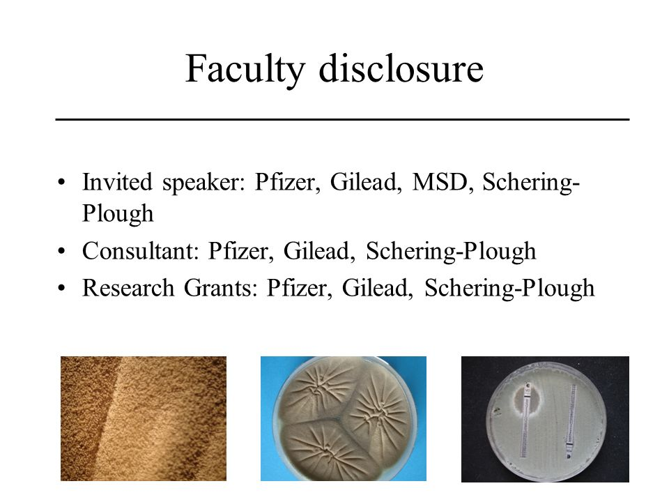 Faculty disclosure Invited speaker: Pfizer, Gilead, MSD, Schering-Plough. Consultant: Pfizer, Gilead, Schering-Plough.