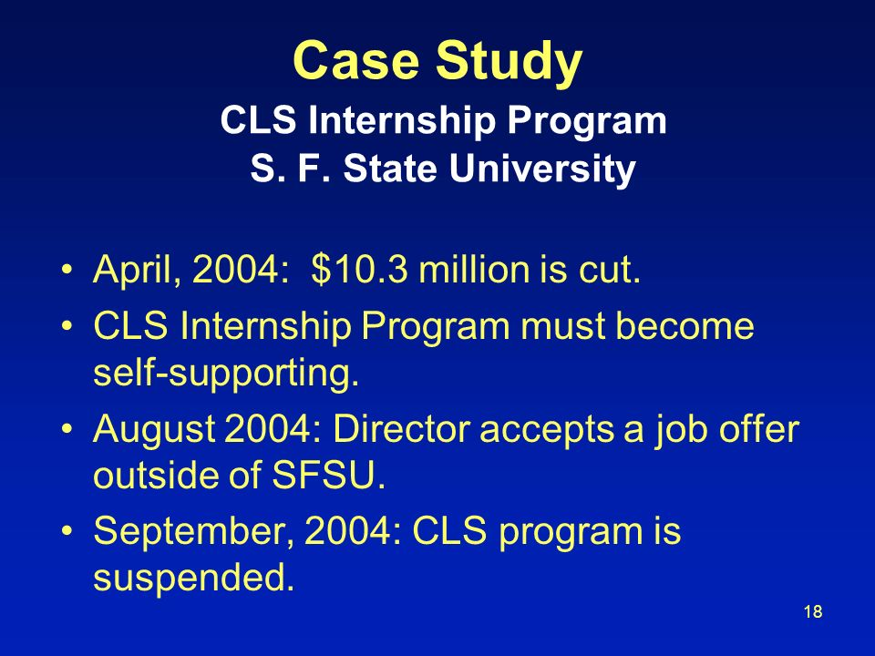 Case Study CLS Internship Program S. F. State University