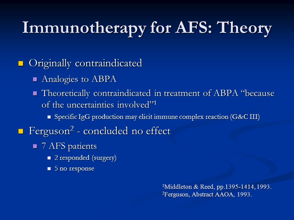 Immunotherapy for AFS: Theory