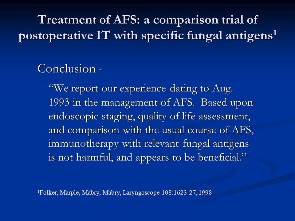Treatment of AFS: a comparison trial of postoperative IT with specific fungal antigens1