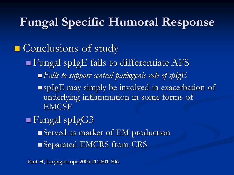 Fungal Specific Humoral Response