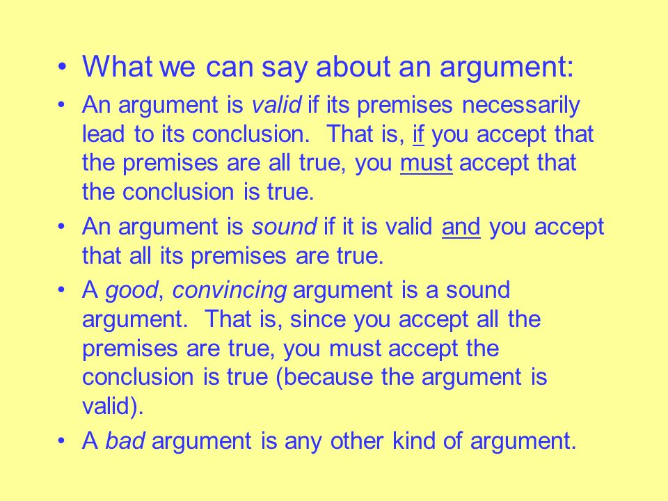 What we can say about an argument: