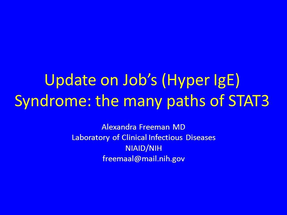 Update on Job's (Hyper IgE) Syndrome: the many paths of STAT3