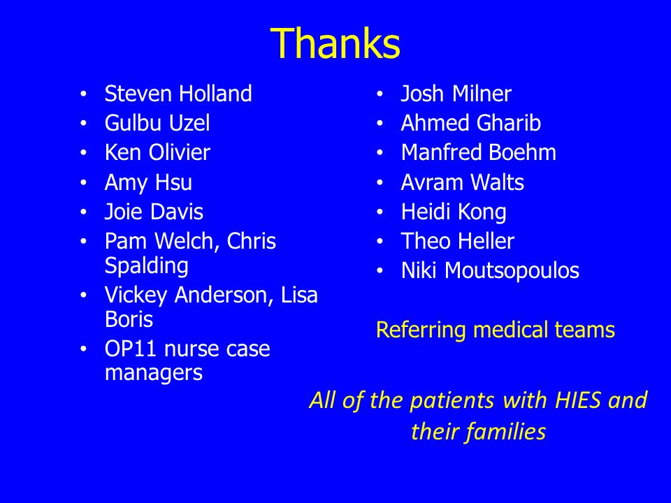 All of the patients with HIES and their families