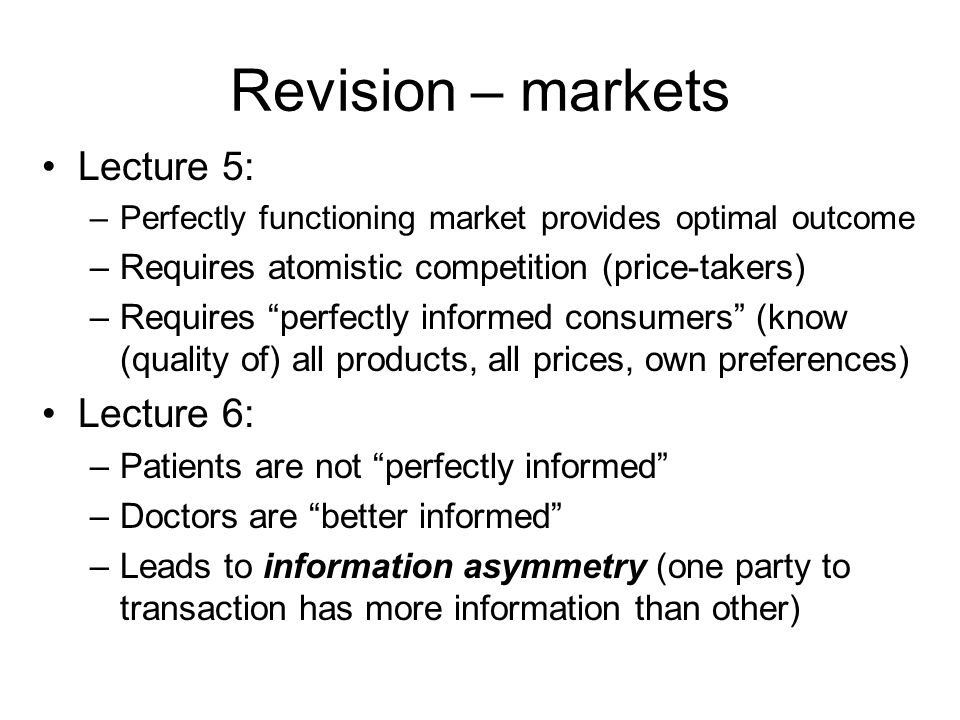 Revision – markets Lecture 5: Lecture 6: