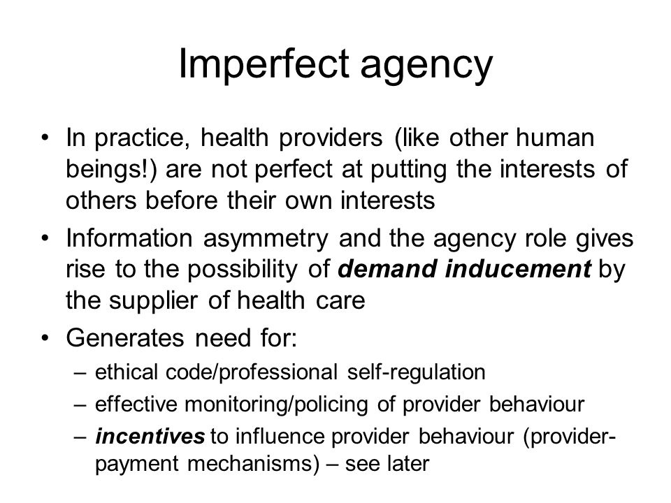 Imperfect agency