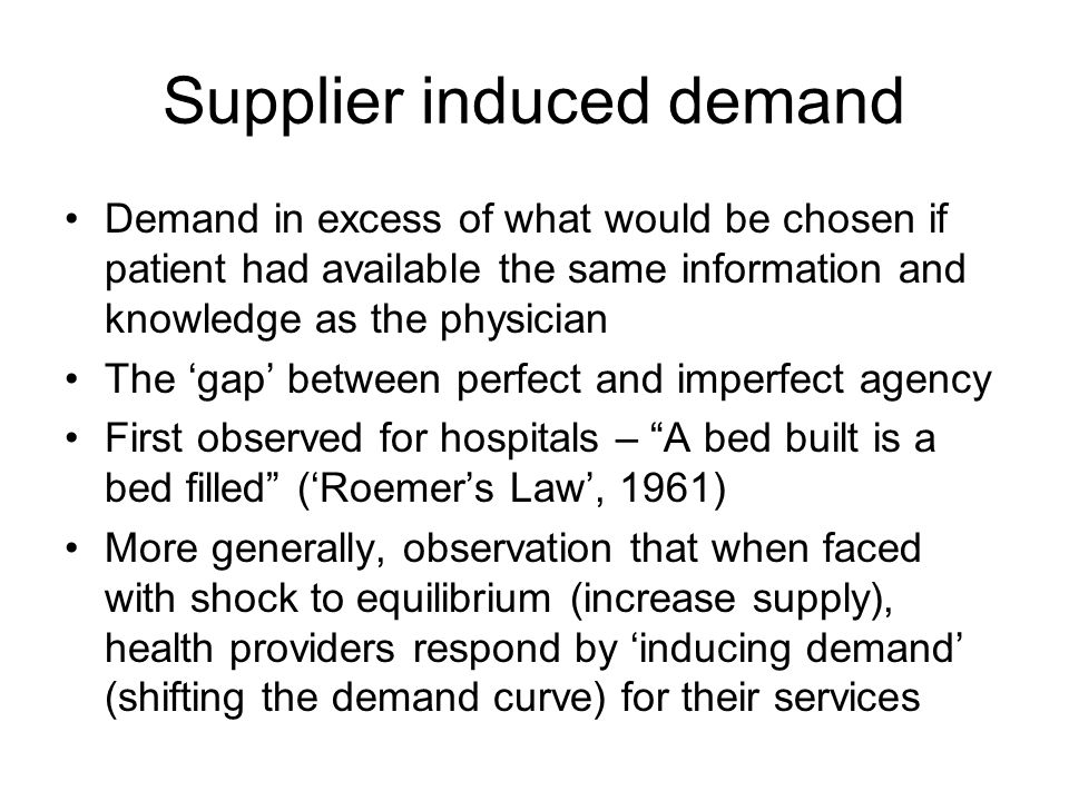 Supplier induced demand