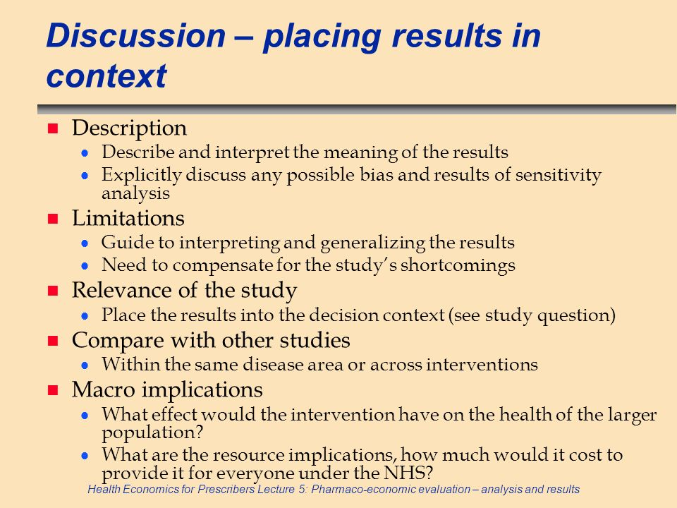 Discussion – placing results in context