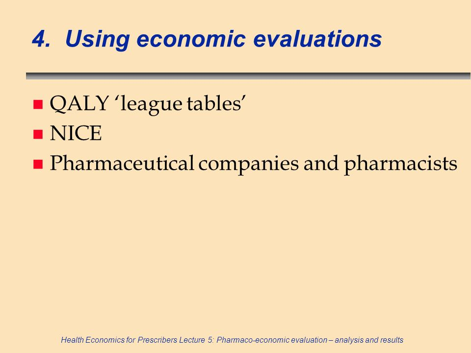 4. Using economic evaluations