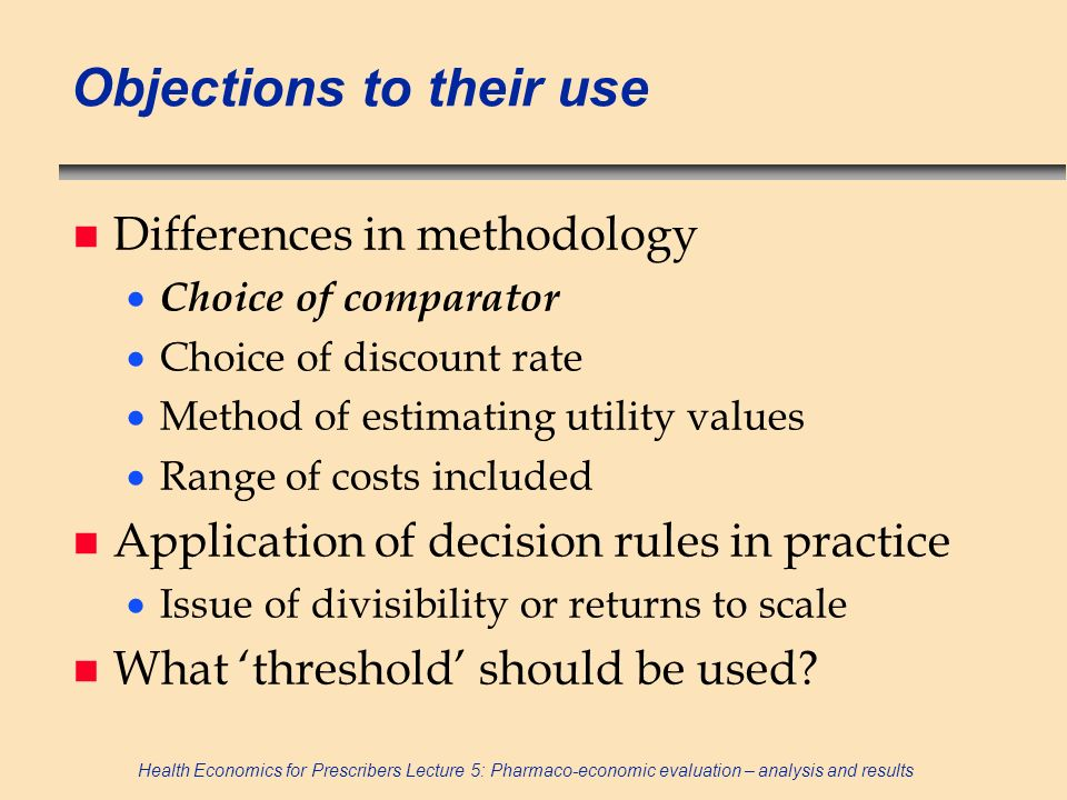 Objections to their use