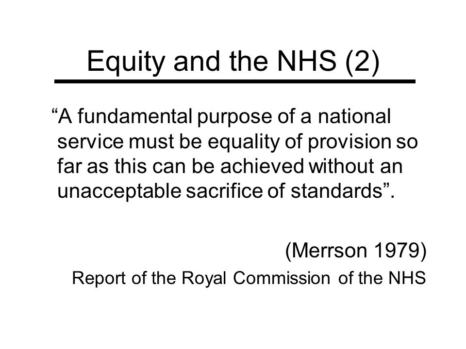 Equity and the NHS (2)