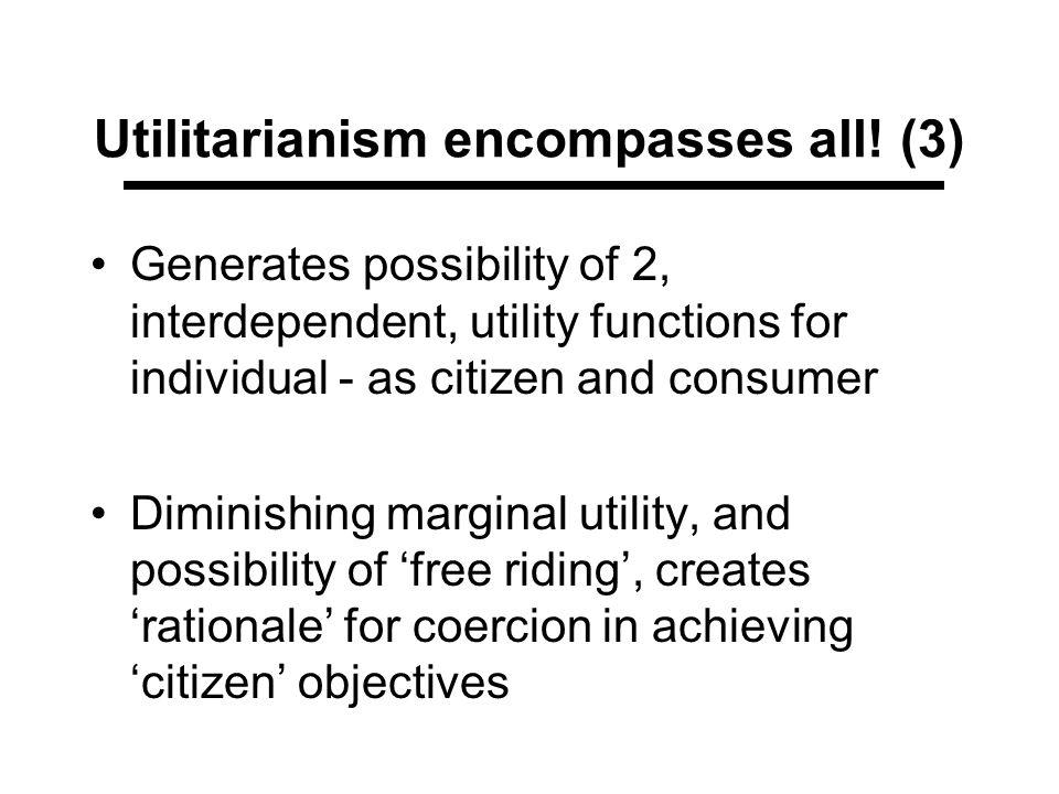 Utilitarianism encompasses all! (3)