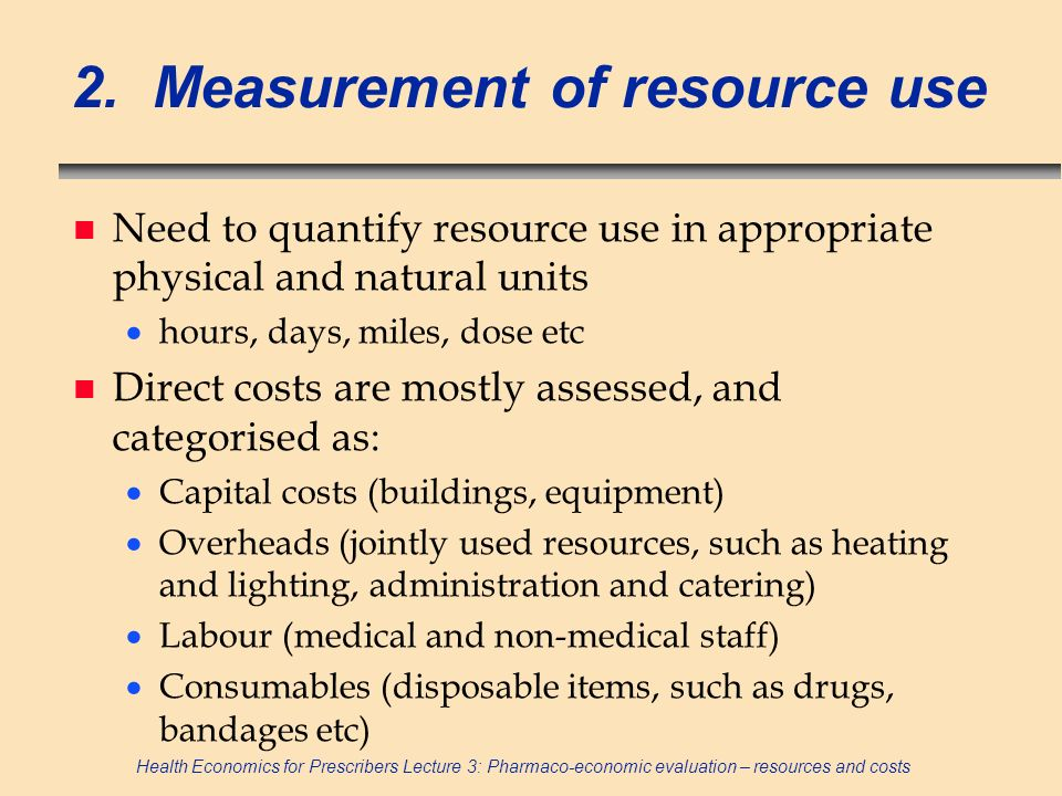 2. Measurement of resource use