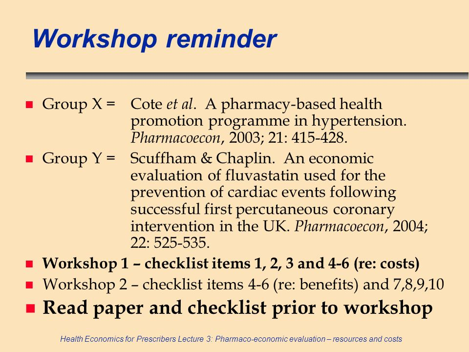 Workshop reminder Read paper and checklist prior to workshop