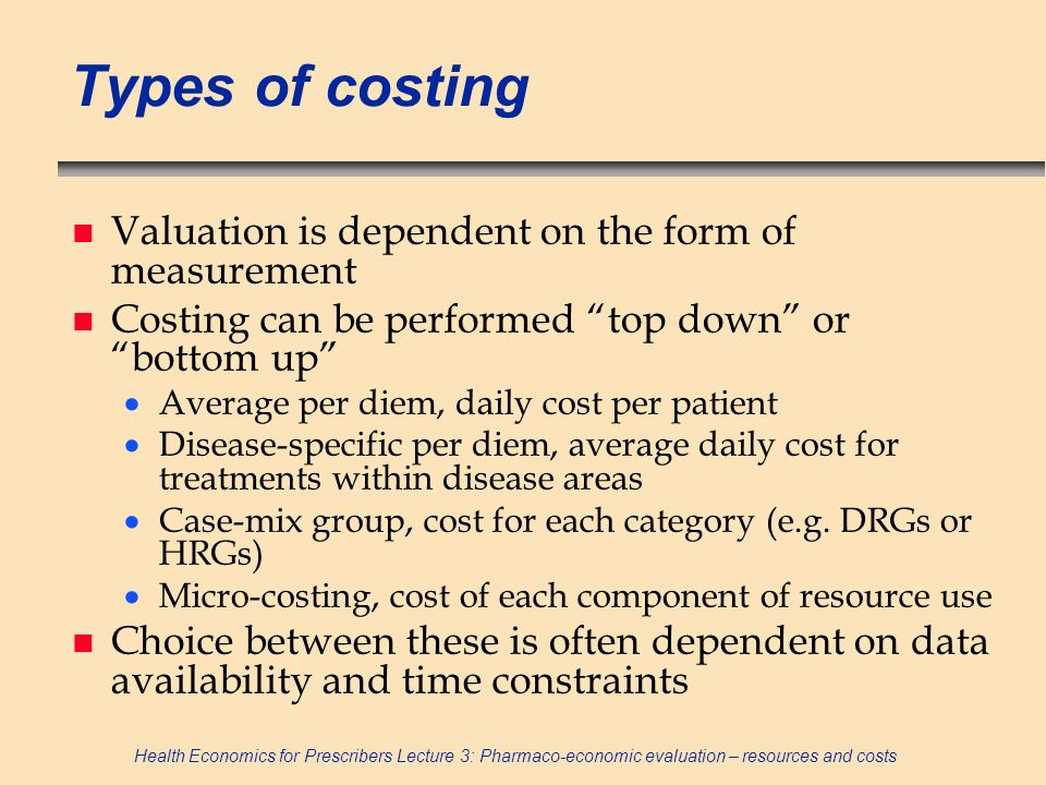 Types of costing Valuation is dependent on the form of measurement