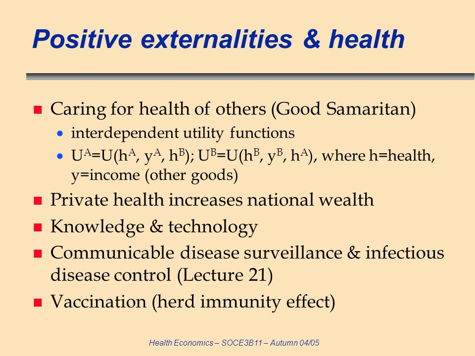 Positive externalities & health