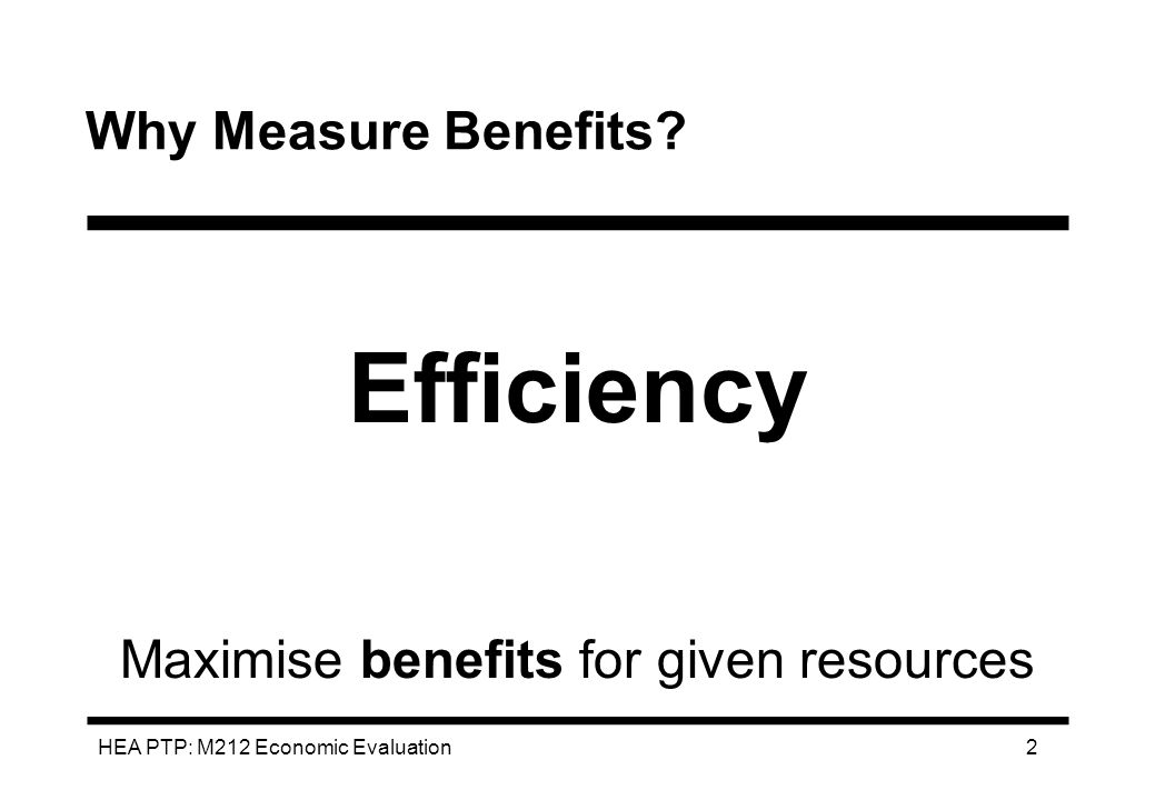 Maximise benefits for given resources
