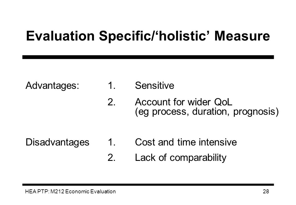 Evaluation Specific/'holistic' Measure