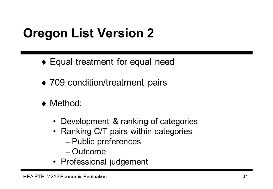 Oregon List Version 2 Equal treatment for equal need