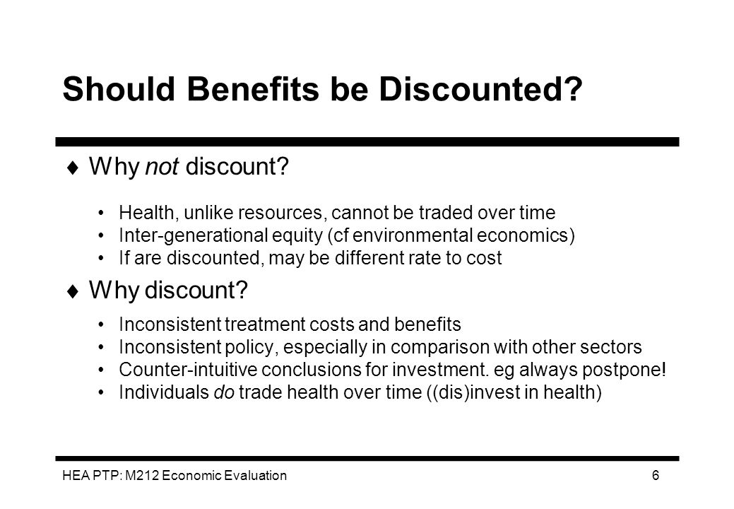 Should Benefits be Discounted